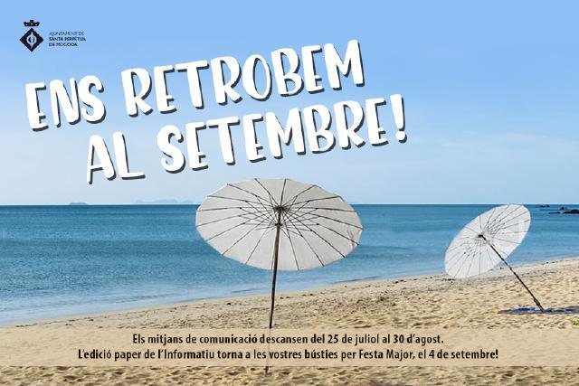 L'Informatiu deixa d'actualitzar continguts fins al 31 d'agost amb motiu de les vacances d'estiu